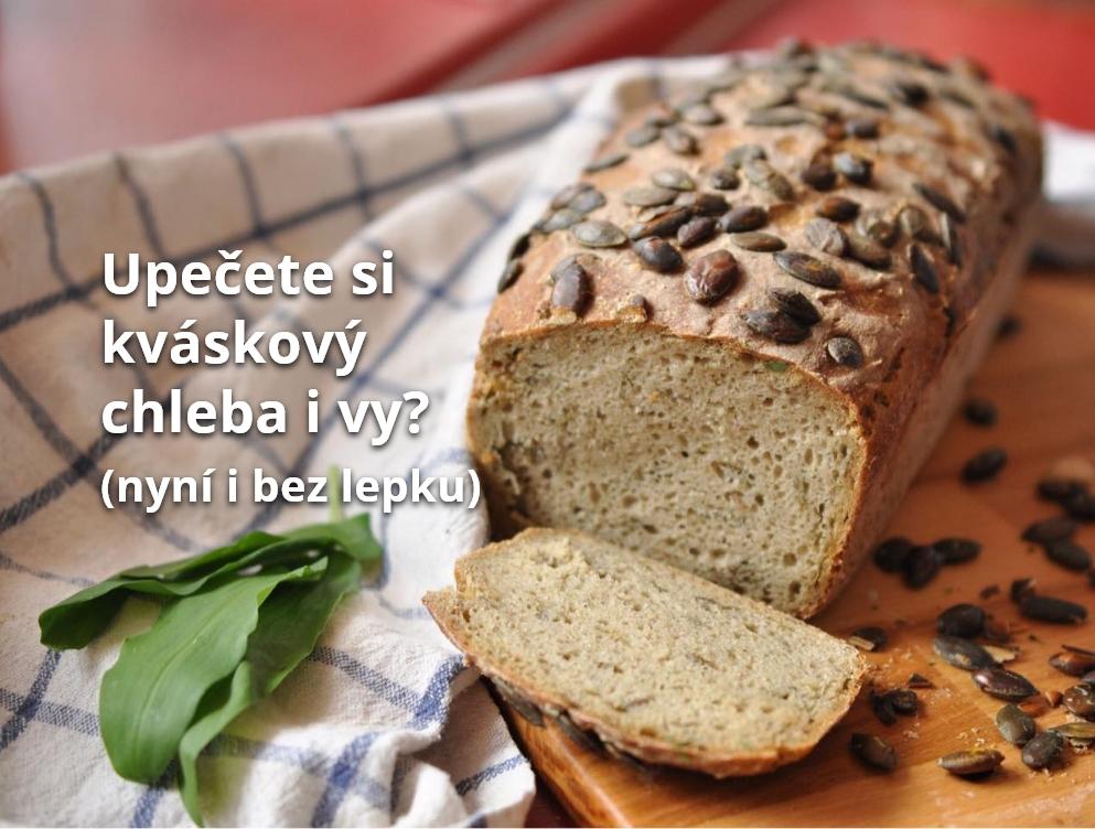 Upečete si kváskový chleba i vy?